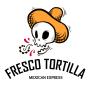 Fresco Tortilla
