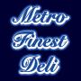 Metro Finest Deli
