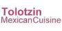 Tolotzin Mexican Cuisine