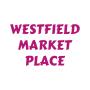 Westfield Market Place