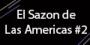 El Sazon de Las Americas #2