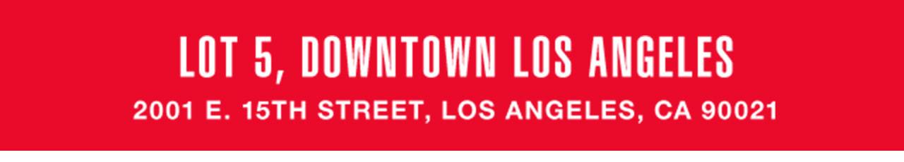 LOT 5, DOWNTOWN LOS ANGELES 2001 E. 15TH STREET, LOS ANGELES, CA 90021