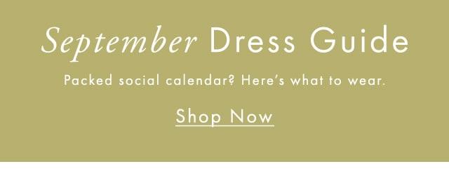 September Dress Guide