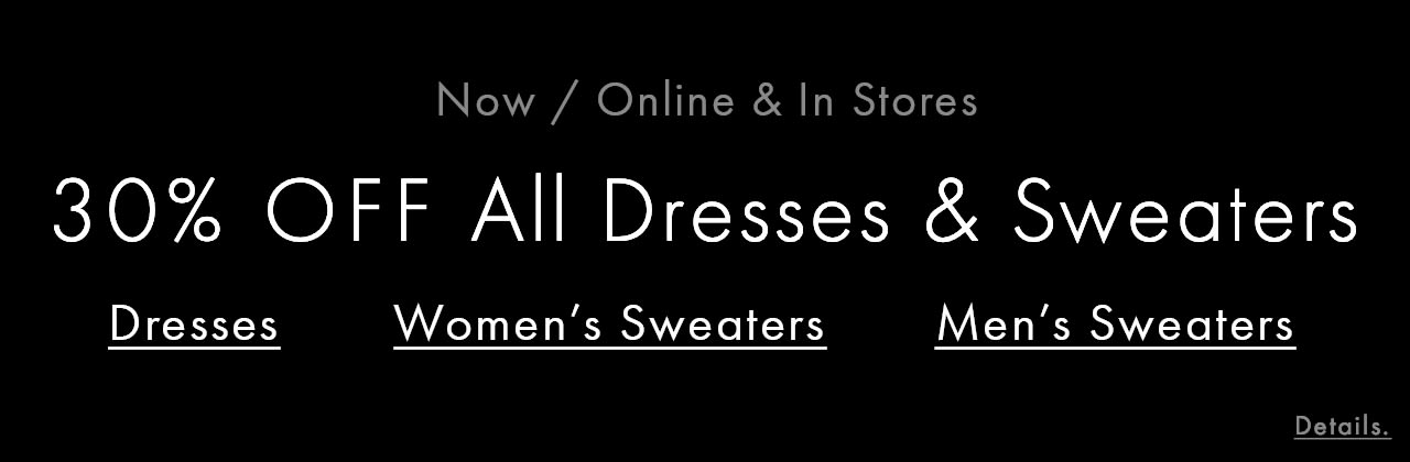 30 Off Dresses and Sweaters