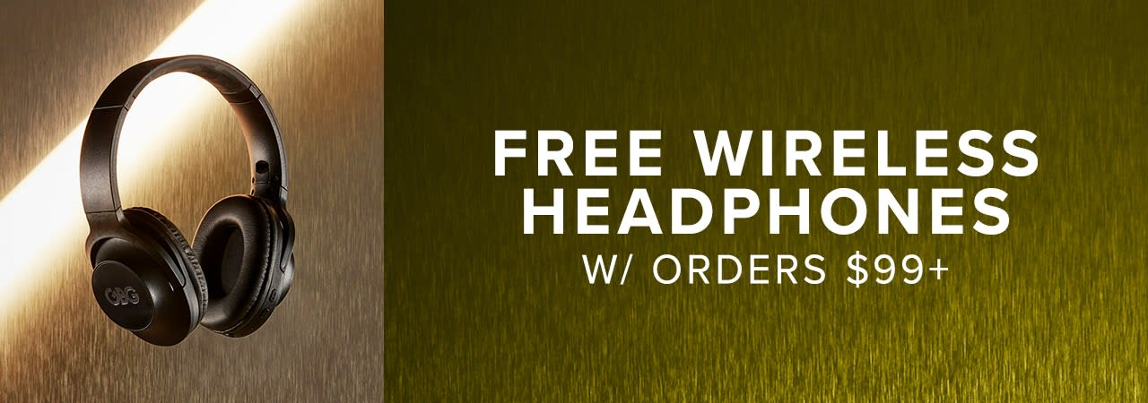 Free Wireless Headphones w/ Orders $99+