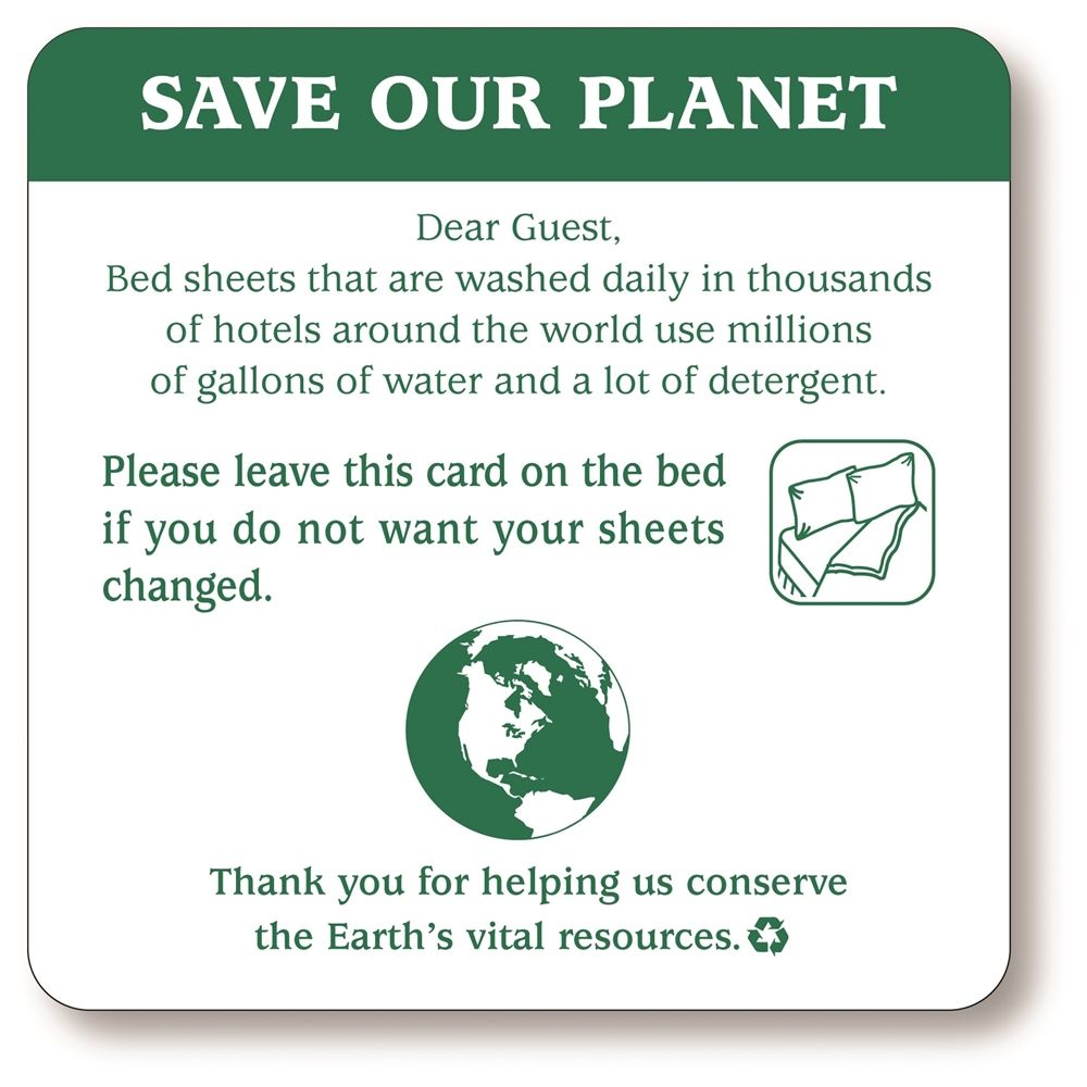 Sign - Save Our Planet/Leave Sheets Conservation Sign, 4x4, White/Green Print