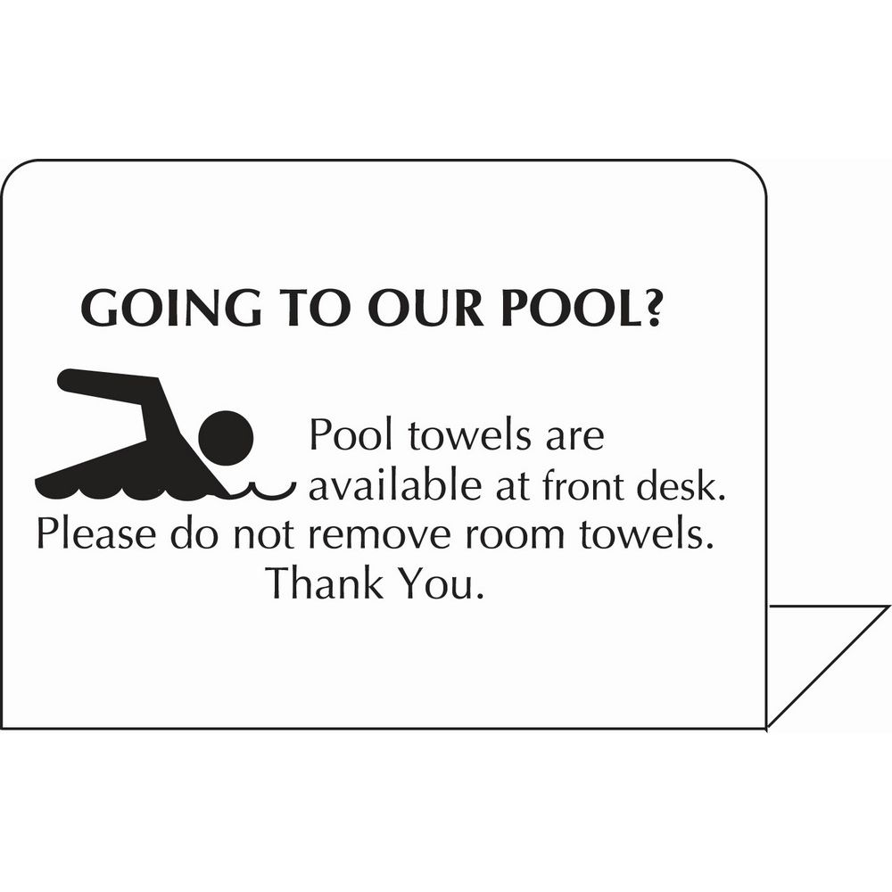 Pool Towels Available At Front Desk Easel, 4 X 3, White Styrene w/ Black Print