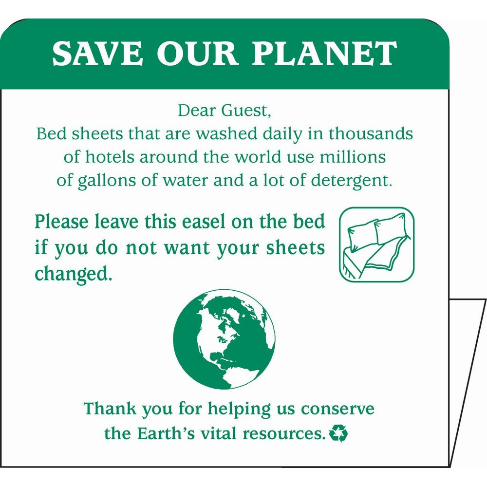 Sign - Save Our Planet/Leave Sheets Conservation Easel, 4x4, White/Green Print