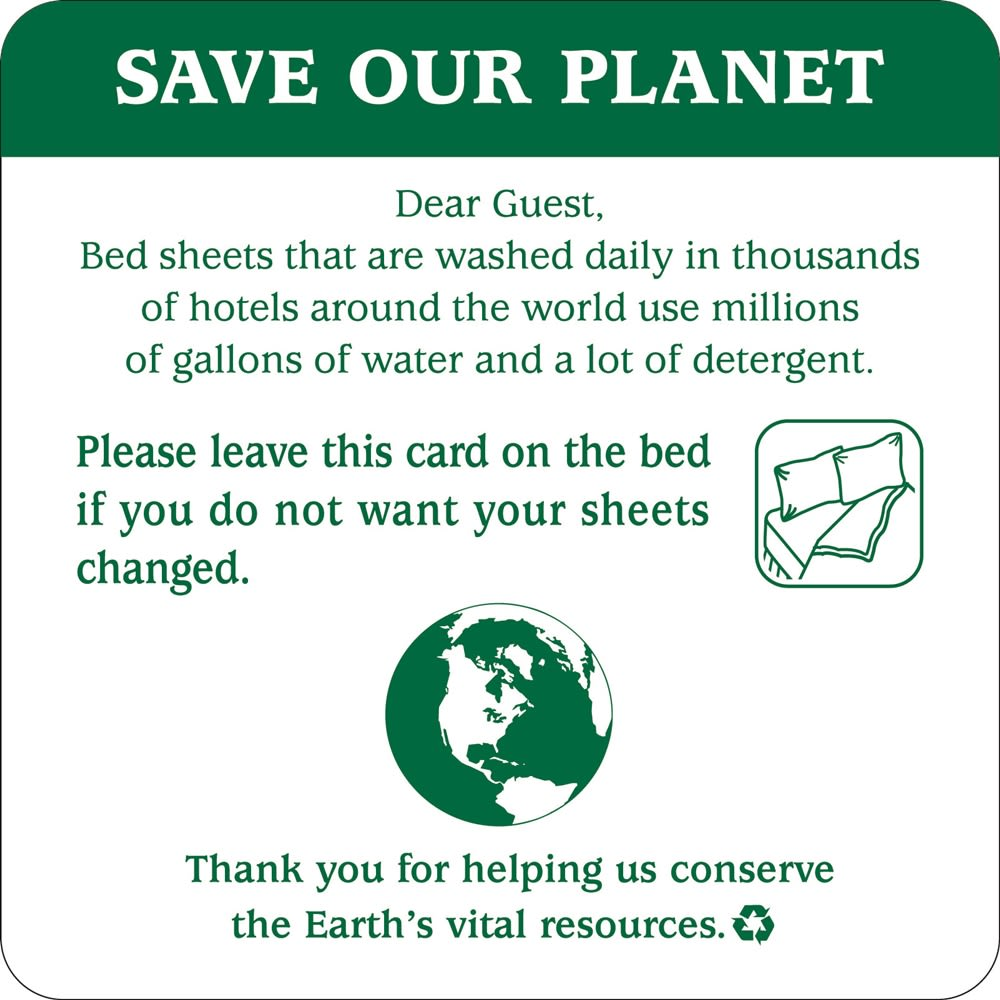 Sign - Save Our Planet/Change Sheets Conservation Sign, 4x4, White/Green Print