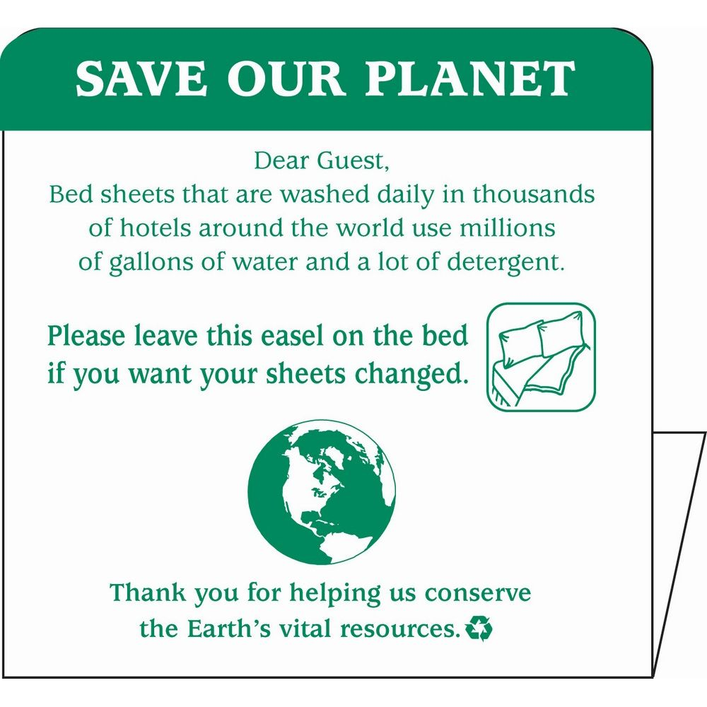 Sign - Save Our Planet/Change Sheets Conservation Easel, 4x4, White/Green Print