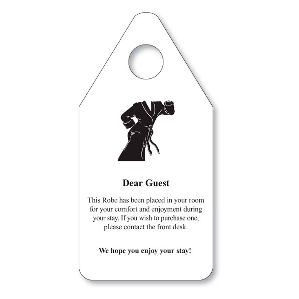 Dear Guest Robe Hanger Sign, White Vinyl with Black Print