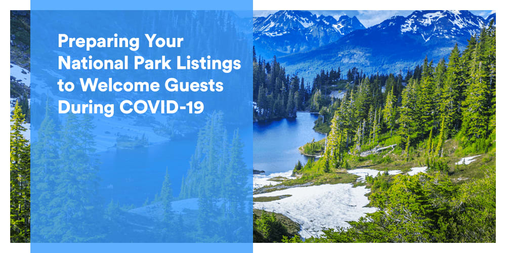 Preparing Your National Park Listings to Welcome Guests During COVID-19