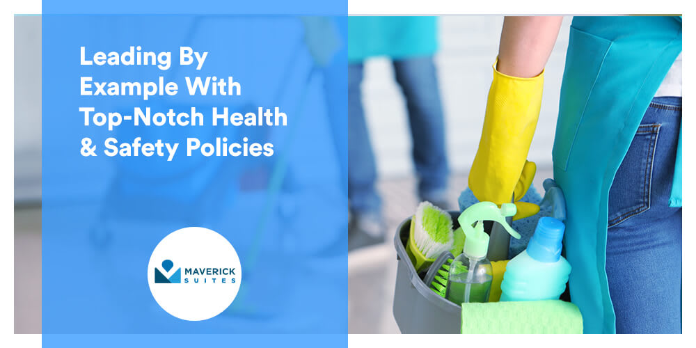 Maverick Suites: Leading By Example With Top-Notch Health & Safety Policies