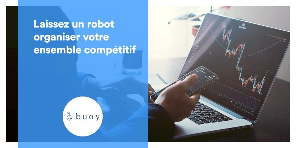 Laissez un robot organiser votre ensemble compétitif