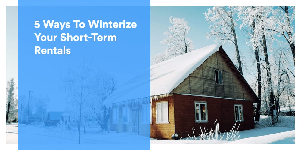 Get your short-term rental properties ready for winter