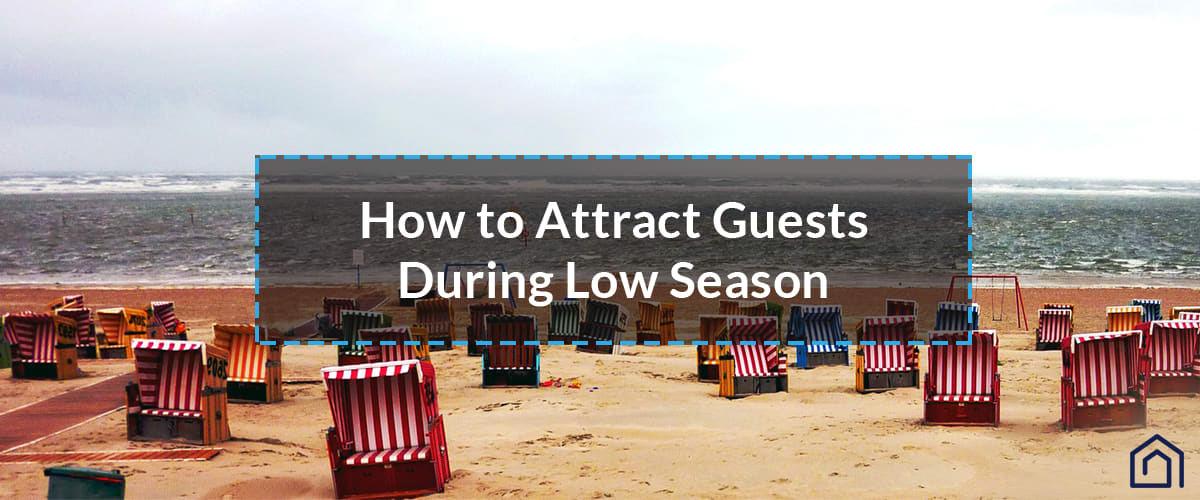 How to Increase Bookings on Low Season - Guesty