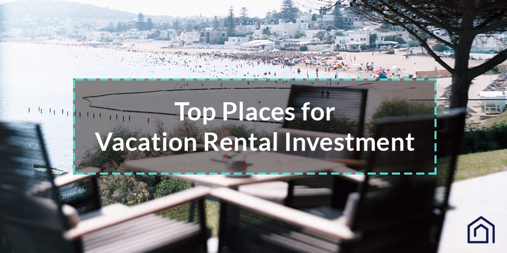 Places for Vacation Rental Investment - Guesty
