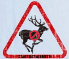 Stags are not allowed
