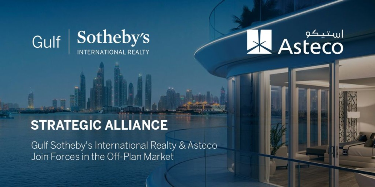 Off-plan Alliance: Gulf Sotheby's International Realty and Asteco