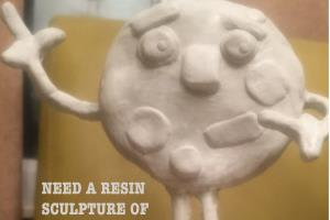 Portfolio for Prototyping- Resin and Soft Sculpture