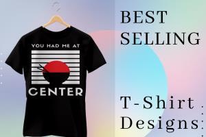 Portfolio for Best Selling Custom Typography T Shirts