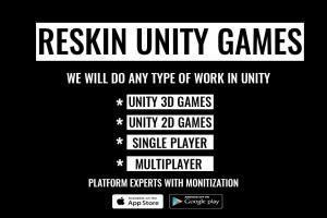 Portfolio for I will Reskin,Fix,Sell,Developed unity