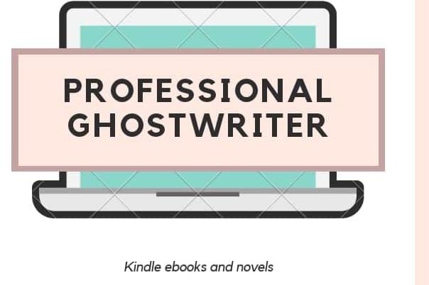 Portfolio for GHOSTWRITER FOR E BOOKS and NOVELS
