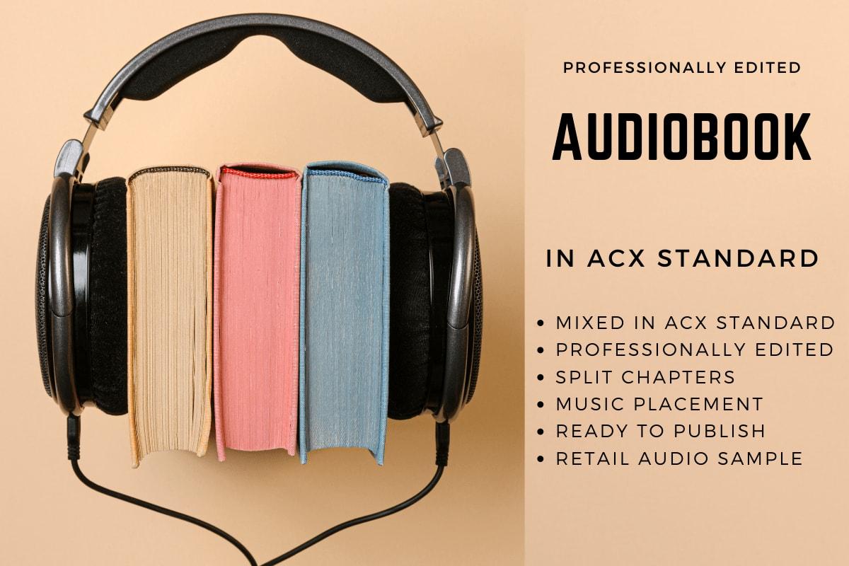 Portfolio for Audiobook Editing in ACX Standard