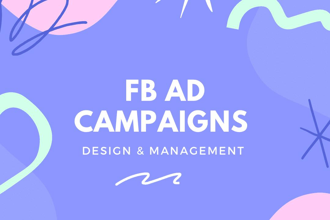 Portfolio for Design and Manage Facebook Ad Campaign