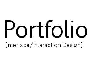 Portfolio for User Interface/Interaction design