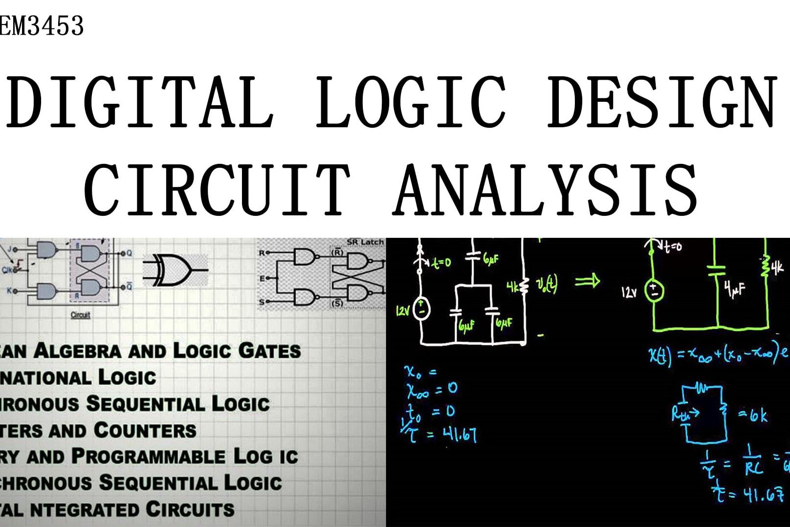 Portfolio for Digital Logic Design & Circuit Analysis