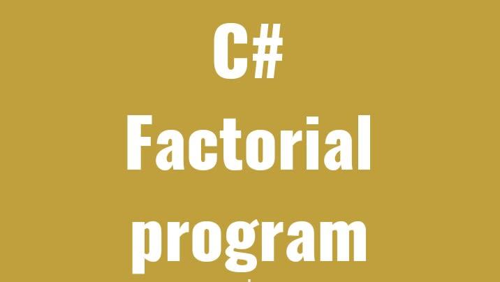 Factorial program c#