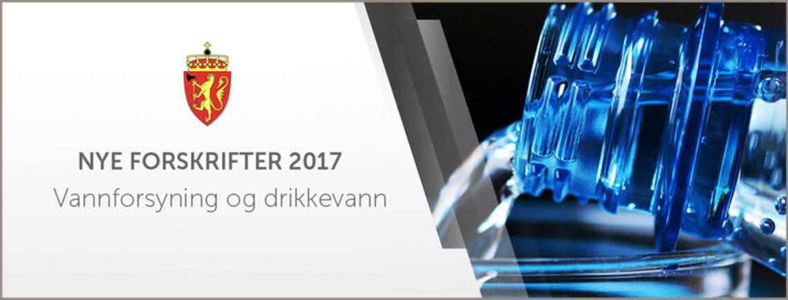 Ny drikkevannsforskrift 2017
