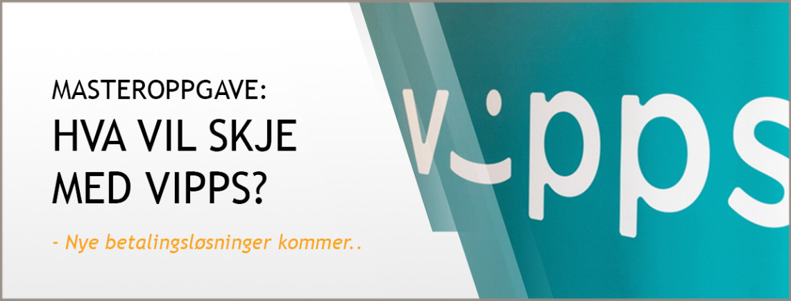 Vipps og mobil, hva skjer når Facebook og Apple inntar Norge?