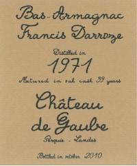Chateau de Gaube Bas Armagnac 1971