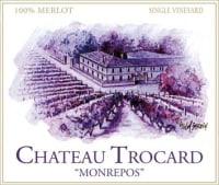 Chateau Trocard Monrepos Bordeaux Superieur