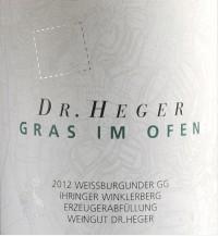 Weißburgunder Winklerberg hinter Winklen Gras im Ofen Großes Gewächs 2013