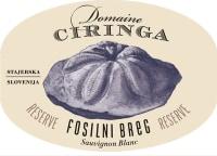 Sauvignon Blanc Fosilni Breg Domaine Ciringa 2013
