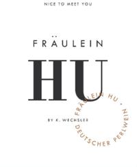 Fräulein Hu Rosé Perlwein