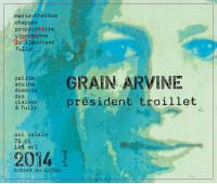 Grain Arvine président troillet 2014