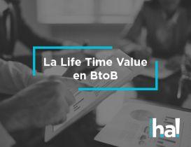 La LTV – Life Time Value – en marketing BtoB