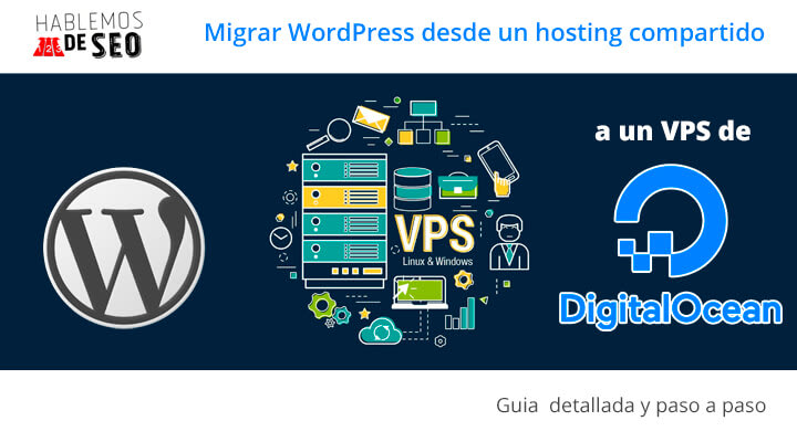 Migrar WordPress desde un hosting compartido a VPS