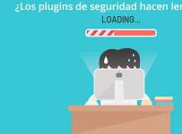 Los plugins de seguridad hacen lenta tu web