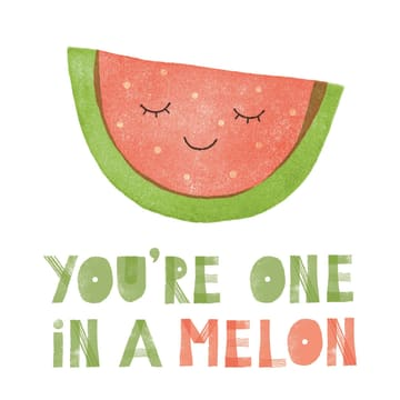 - summervibes-kaart-met-de-tekst-youre-one-in-a-melon