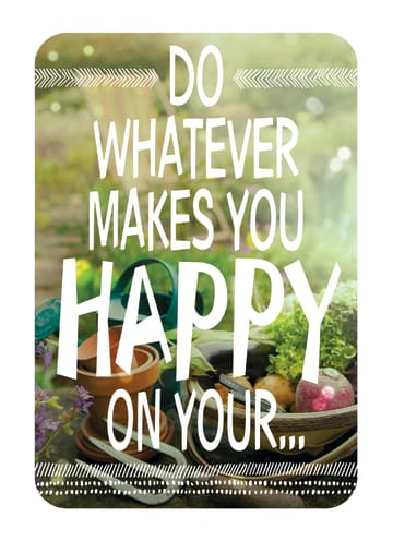 - do-what-makes-you-happy