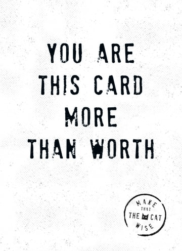 - you-are-this-card-more-than-worth