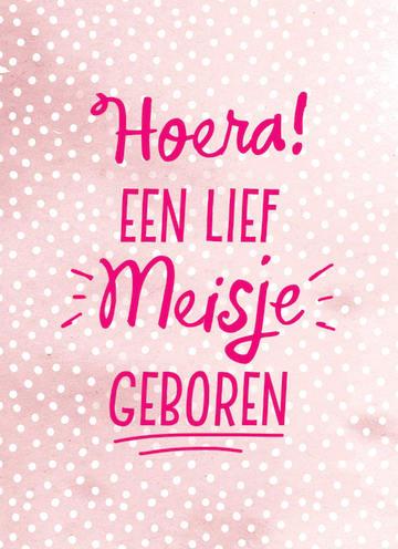 - een-grappig-roze-kaartje-met-de-tekst-hoera-een-lief-meisje-geboren