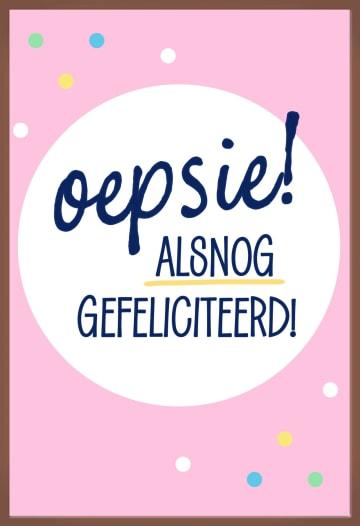 - hallmark-verjaardagskaart-oepsie-alsnog-gefeliciteerd