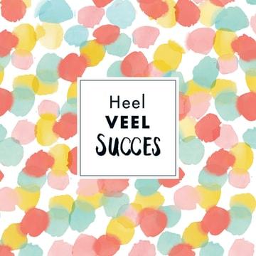 - kaart-heel-veel-succes-ronde-gekleurde-bolletjes