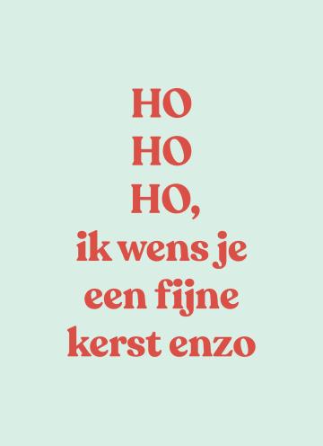 - kerstkaart-hohoho-ik-wens-je-fijne-kerst-enzo